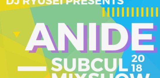 2018年9月29日(土)に佐賀県愛敬町の2.5次元CAFE・レイヤーズでDJ Ryusei Presents「ANiDE SUBCUL MIX SHOW」(サブカル系全般のDJイベント)が開催されます。