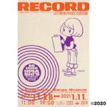 2020年11月28日(土)から2021年1月11日(月・祝)までの期間、福岡県北九州市の北九州市漫画ミュージアムで 江口寿史のRECORD展 ~『RECORD』(河出書房新社)刊行記念~ が開催されます。